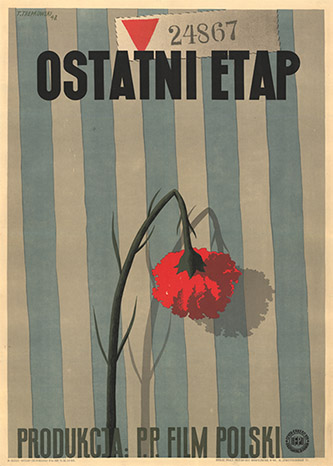 Affiche originale du film Ostani Etap [La dernière étape] de Wanda Jakubowska. Pologne, 1948. Mémorial de la Shoah – Centre de documentation.