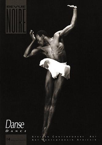 Couverture Revue Noire 14 Spécial danse Afrique, Caraïbes, Amériques, Europe, publiée en septembre 1994. Interview de Jean Loup Pivin, directeur de publication de REVUE NOIRE, par Anne-Frédérique Fer, enregistrement réalisé par téléphone, entre Paris et la Creuse, le 18 août 2020, durée 28'29. © FranceFineArt.