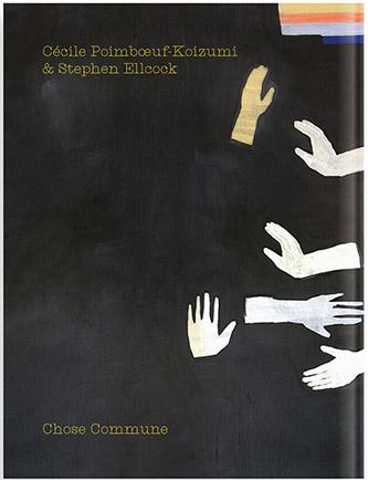 Dos couverture de Jeux de mains de Cécile Poimboeuf-Koizumi & de Stephen Ellcock, aux éditions Chose Commune. [Visuel de couverture, avec une peinture d'Alexandra Duprez]