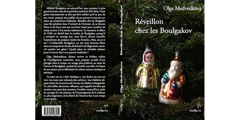 Couverture de Réveillon chez les Boulgakov d' Olga Medvedkova aux éditions TriArtis - Collection Histoire Récit Fiction.