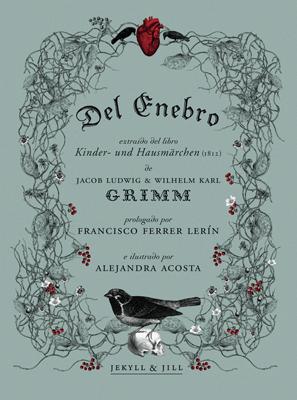Couverture de Del Enebro (Du genévrier), aux éditions Jekyll & Jill