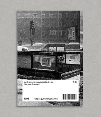 Couverture de Aménagements successifs du noir de Sladjana Stankovic aux éditions Rue du bouquet. © Sladjana Stankovic. © Rue du bouquet 2020.