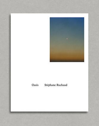 Couverture de Oasis de Stéphane Ruchaud aux éditions Rue du bouquet. © Stéphane Ruchaud. © Rue du bouquet 2019.